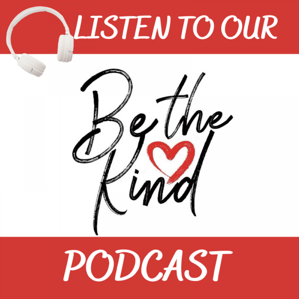 Be the Kind Podcast